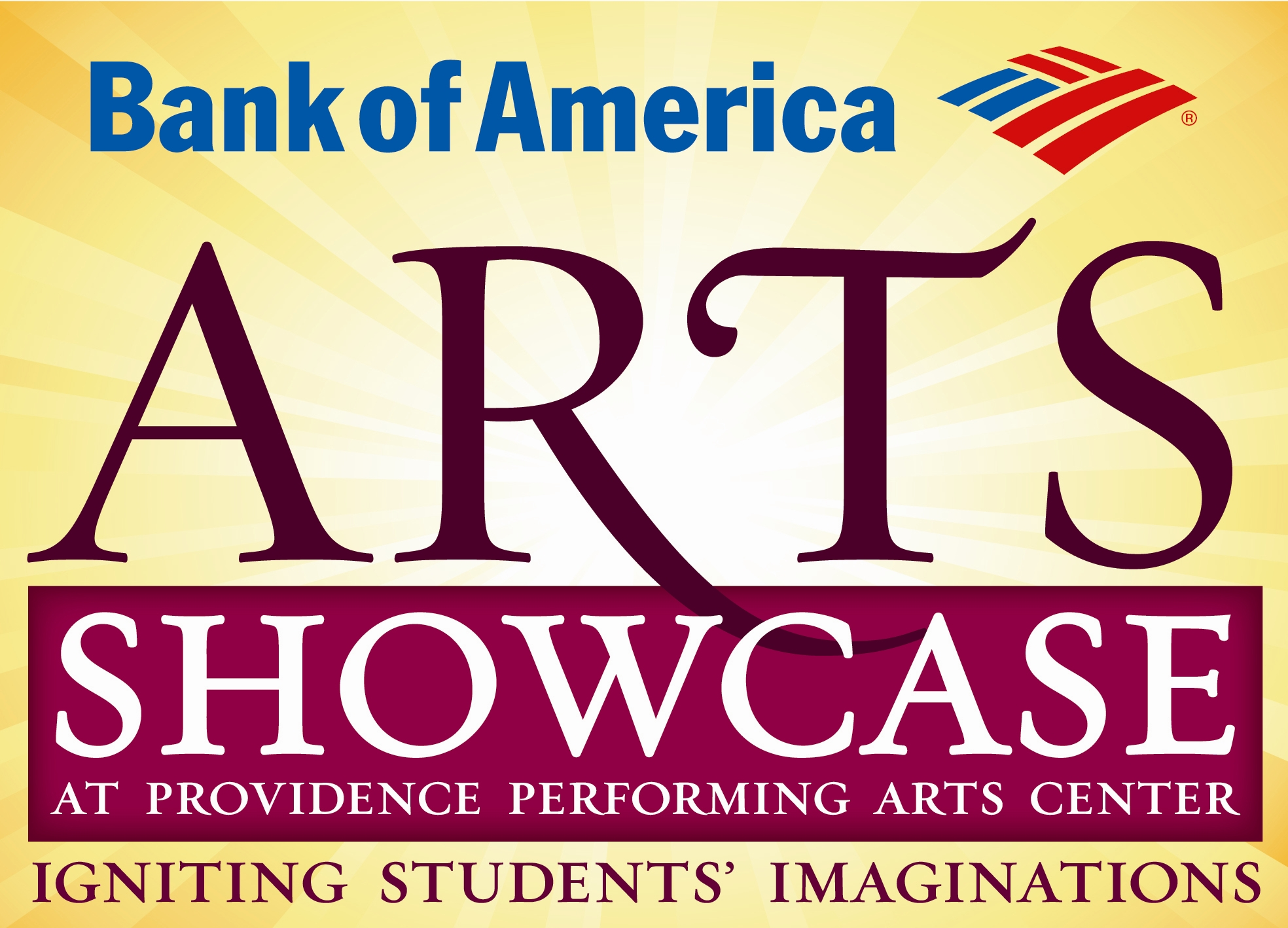 Bank of America Arts Showcase at Providence Performing Arts Center. Igniting Students' Imaginations.